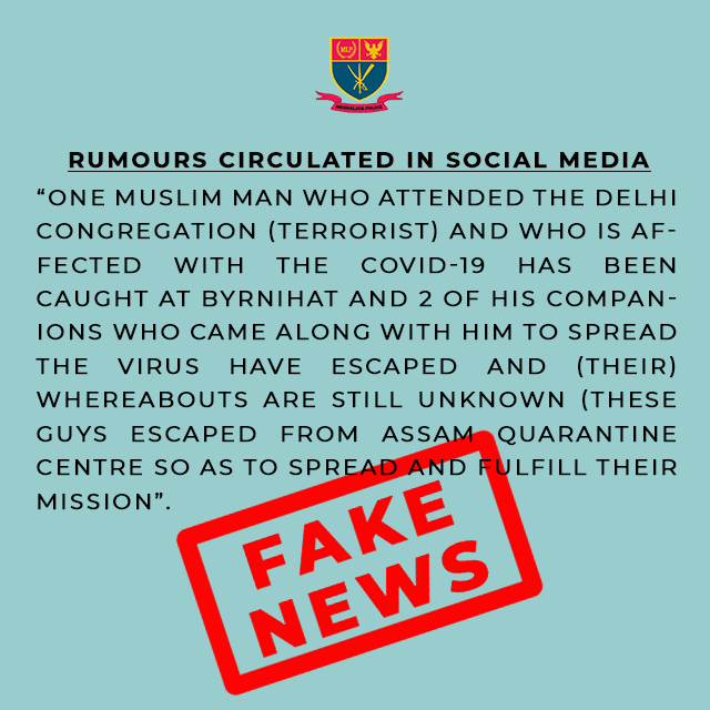 Rumours circulated in Social Media that one muslim man who attended the Delhi congregation (terrorist) who is affected with the COVID-19 caught at Byrnihat Dt. 02.04.2020