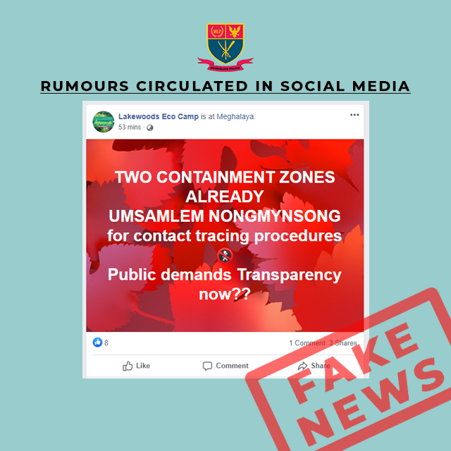 FAKE NEWS CIRCULATING IN SOCIAL MEDIA ABOUT TWO CONTAINMENT ZONES AT UMSAMLEM AND NONGMYNSONG FOR CONTACT TRACING PROCEDURES